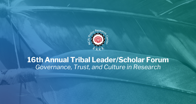 16th Annual Tribal Leader/Scholar Forum