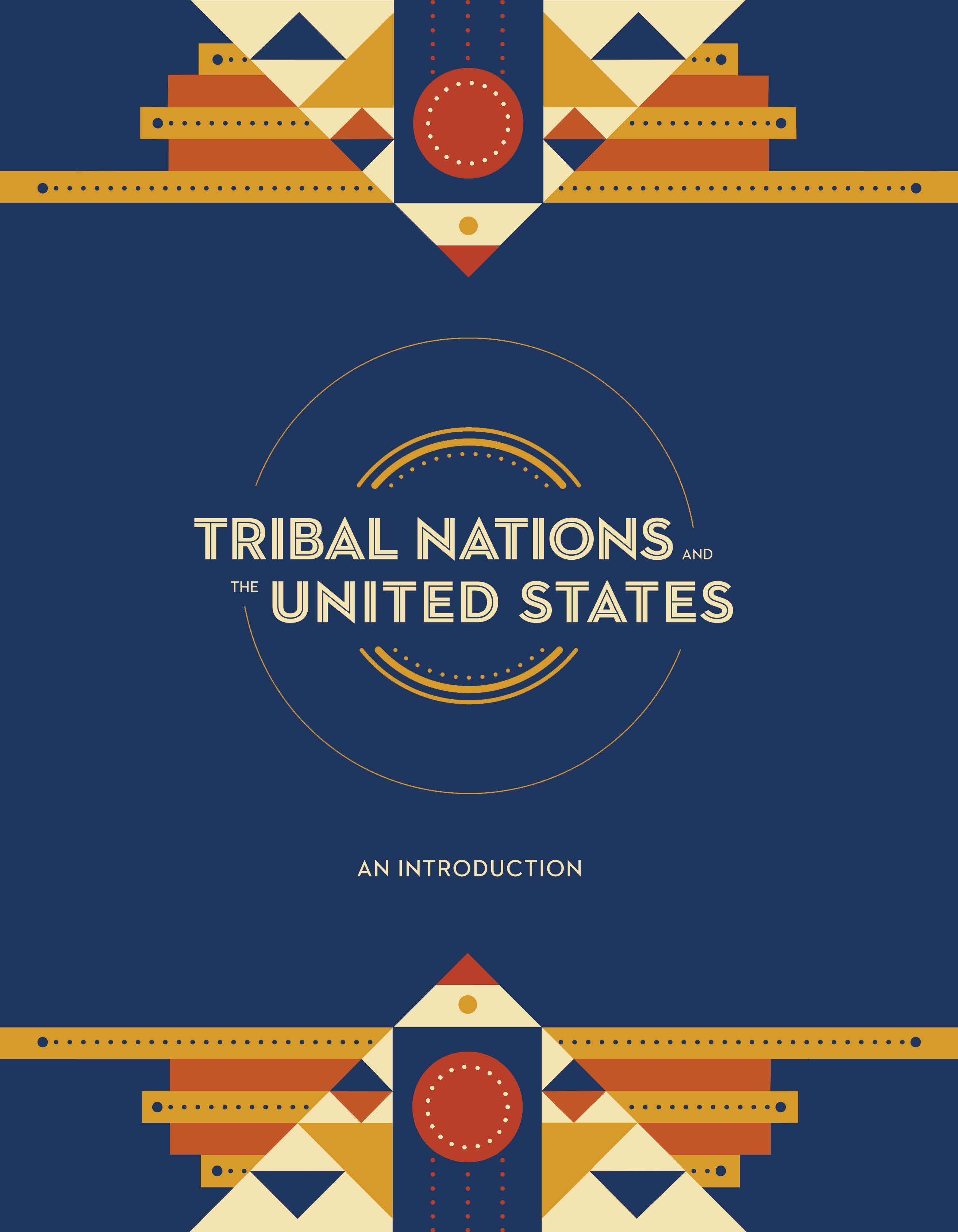 Why It Matters Who Governs Americas >> Tribal Nations The United States An Introduction Ncai